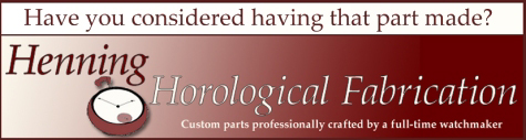 Banner advertisement for Henning Horological Fabrication 	 	located in Amherst, Massechusetts.